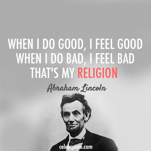 Abraham Lincoln Famous Quotes: Gladly, The Cross-Eyed Bear